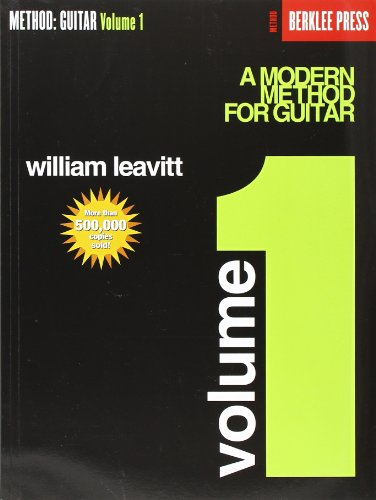 Leavitt, W: A Modern Method for Guitar: Guitar Technique: 1