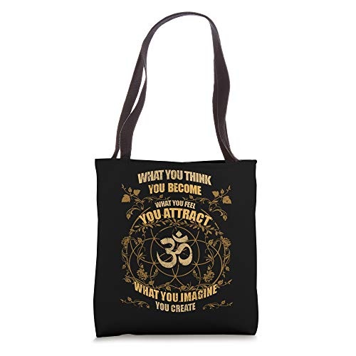 Yoga Zen What You Think You Become Meditation Buddha Namaste Tote Bag