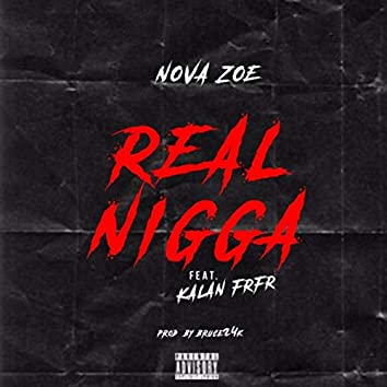 Real Nigga (feat. Kalan.frfr)