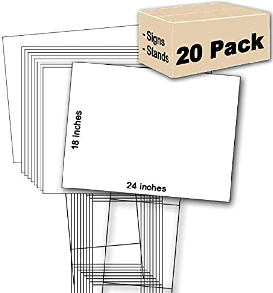 20 White Signs 18 X24 20 Double H 10 X30 Stakes