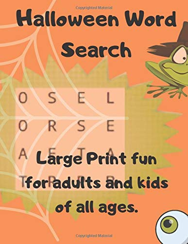 Halloween Word Search: Large Print fun for adults and kids of all ages. Great Puzzles, Word find. Hauntingly good for your brain.