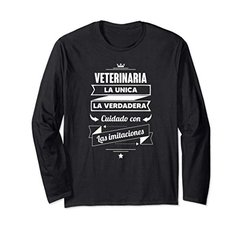 Regalos para VETERINARIAS - Veterinaria LA VERDADERA Manga Larga