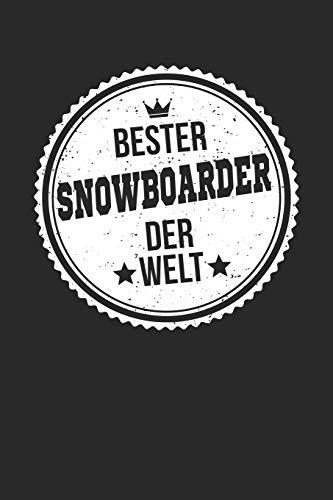 Bester Snowboarder Der Welt: A5 Blanko • Notebook • Notizbuch • Taschenbuch • Journal • Tagebuch - Ein lustiges Geschenk für die Besten Männer Der Welt