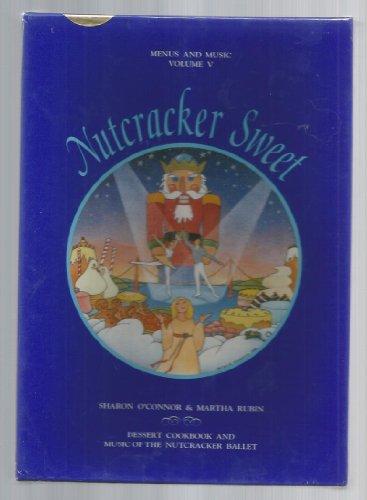 Nussknacker Sweet Menüs und Musik Volumen V