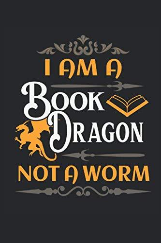 I am a Book Dragon not a Worm: Libros dragón lectura gusano...