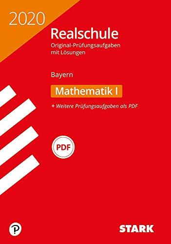 STARK Original-Prüfungen Realschule 2020 - Mathematik I - Bayern