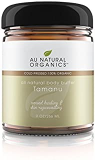 Au Natural Organics Tamanu Butter - 100% Pure Raw Fresh Natural Cold Pressed. - Best Skin Body and Hair Moi...