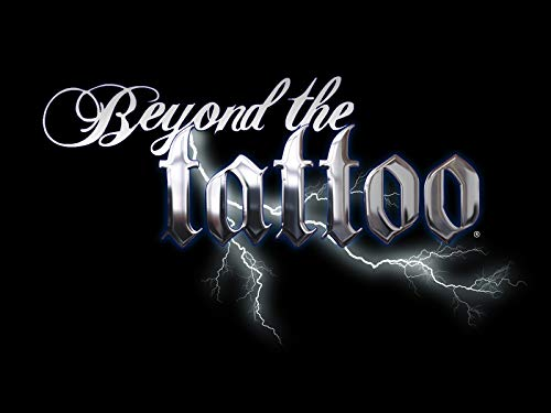 Beyond the Tattoo