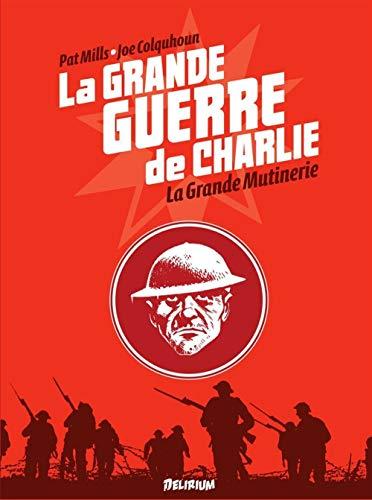 La Grande Guerre de Charlie - volume 7: La Grande Mutinerie