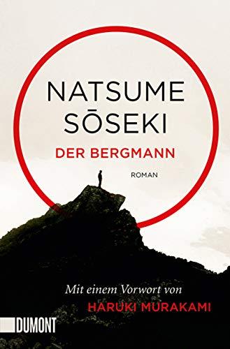 Der Bergmann: Roman (Taschenbücher)