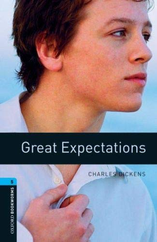 Oxford Bookworms Library: Level 5:: Great Expectations: Reader