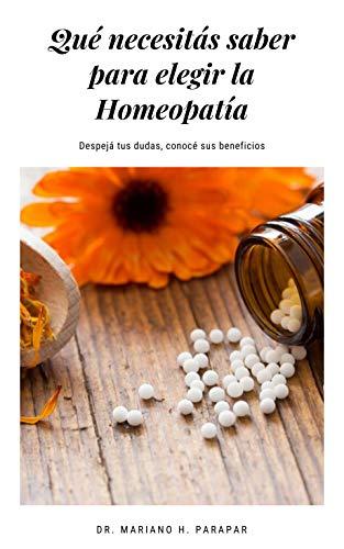 ¿Qué necesitas saber para elegir la homeopatía?