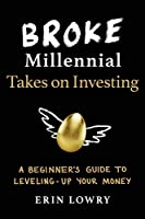 BROKE MILLENNIAL TAKES ON INVE (Broke Millennial Series)