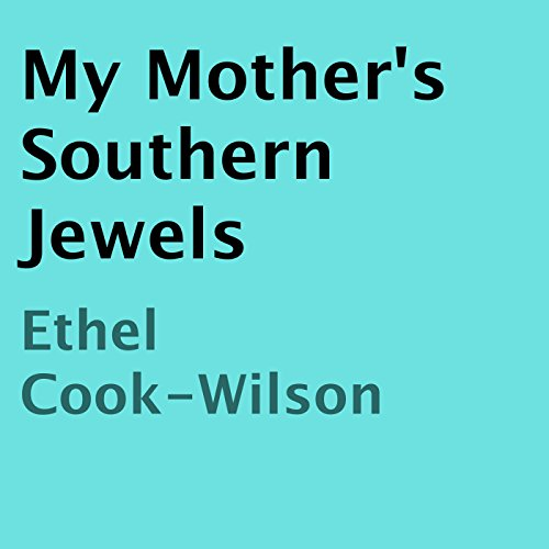 My Mother's Southern Jewels audiobook cover art