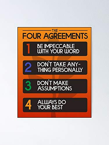 Lehuyng The Four Agreements Self Development Poster 12.75' X 17' Inch No Frame Board for Office Decor, Best Gift Dad Mom Grandmother and Your Friends