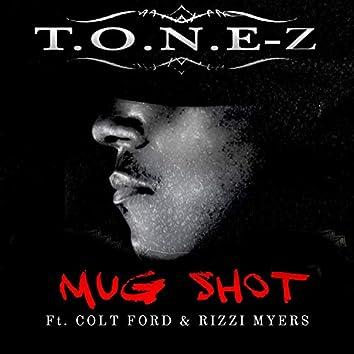 Mug Shot (feat. Colt Ford & Rizzi Myers)
