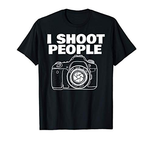 I shoot people funny photographer I shoot people Camiseta