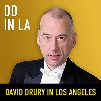 DD in LA: David Drury in Los Angeles