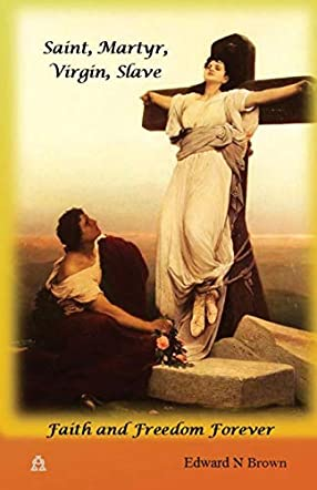 Saint, Martyr, Virgin, Slave