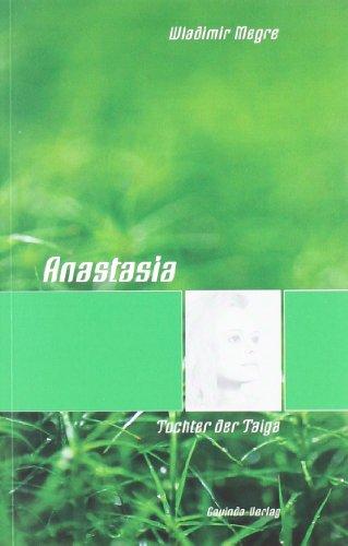 Anastasia - Tochter der Taiga