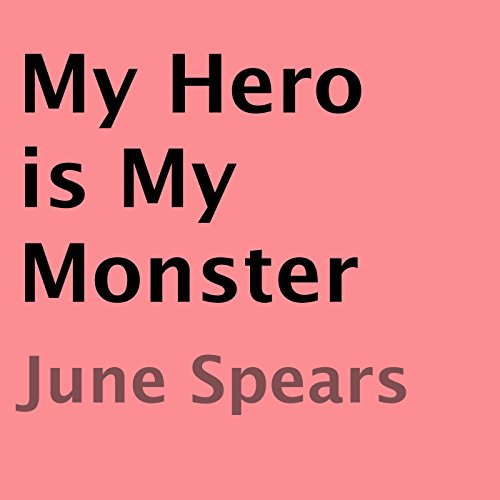 My Hero Is My Monster audiobook cover art