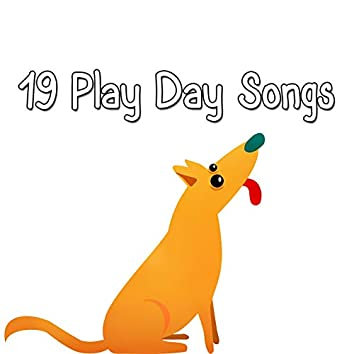 19 Play Day Songs