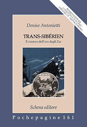 Trans-Sibérien. Il mistero dell'oro degli zar