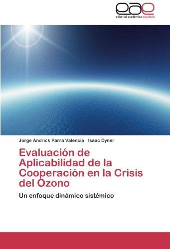 Evaluacion de Aplicabilidad de La Cooperacion En La Crisis del Ozono