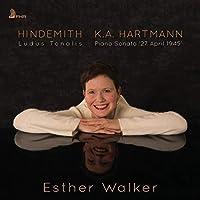 Hindemith: Ludus Tonalis / K.A. Hartmann: Piano Sonata '27 April 1945'