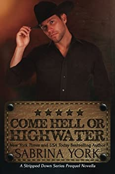 Come Hell or High Water - Book  of the Stripped Down .02