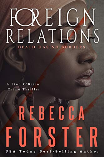 Foreign Relations by Rebecca Forster ebook deal