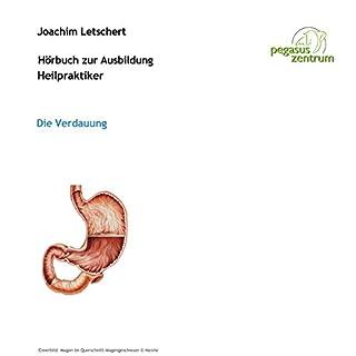 Hörbuch zur Ausbildung für Heilpraktiker: Das Verdauungssystem                   Autor:                                                                                                                                 Joachim Letschert                               Sprecher:                                                                                                                                 Joachim Letschert                      Spieldauer: 1 Std. und 47 Min.     16 Bewertungen     Gesamt 4,0