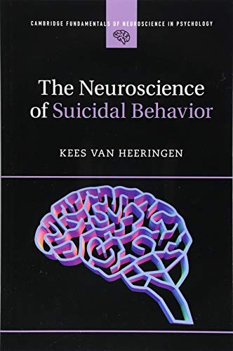 The Neuroscience of Suicidal Behavior Front Cover
