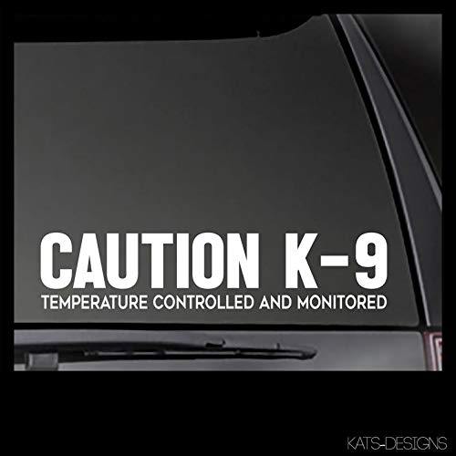 CLIFFBENNETT Caution K-9 Temperature Controlled and Monitored Decal Car, Truck, Window, Will Stick to Most Clean, Smooth Surfaces!
