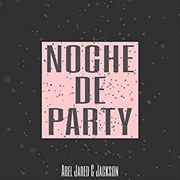 Noche De Party (feat. Jackson)