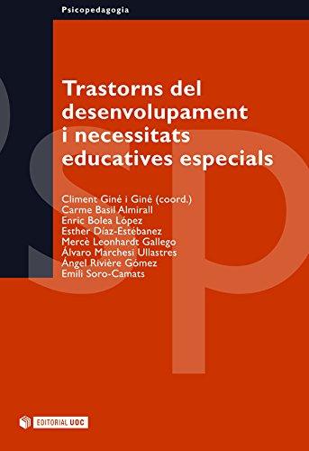 Trastorns del desenvolupament i necessitats educatives especials (Manuals) (Catalan Edition)
