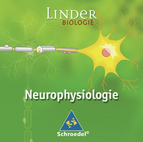 LINDER Biologie SII: Neurophysiologie: Einzelplatzlizenz: Lernsoftware / Einzelplatzlizenz (LINDER Biologie SII: Lernsoftware)