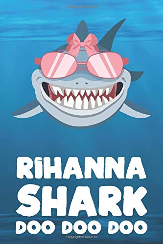 Rihanna - Shark Doo Doo Doo: Blank Ruled Personalized & Customized Name Shark Notebook Journal for Girls & Women. Funny Sharks Desk Accessories Item ... Birthday & Christmas Gift for Women.