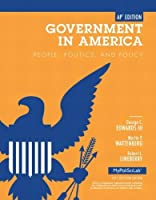 Government in America: People, Politics, and Policy, AP* Edition