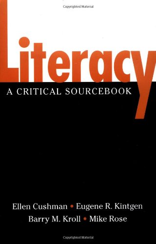 Literacy: A Critical Sourcebook