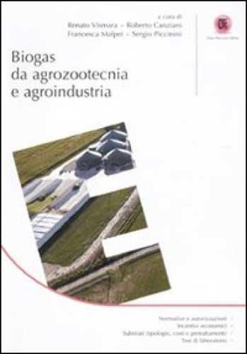 BIOGAS DA AGROZOOTECNICA E AGROINDUSTRIA