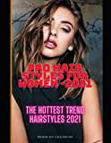 PRO HAIR STYLES FOR WOMEN -2021: The hottest trend hairstyles 2021