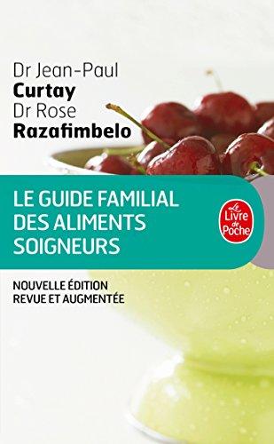 Guide familial des aliments soigneurs (Santé)