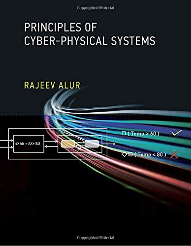 Principles of Cyber-Physical Systems (The MIT Press)
