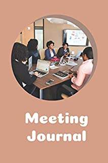 Meeting Journal: Taking Minutes of Meetings Notes Meeting Minutes Notebook Logbook Journal Record Book Office Supplies  (100 Pages 6 x 9 )