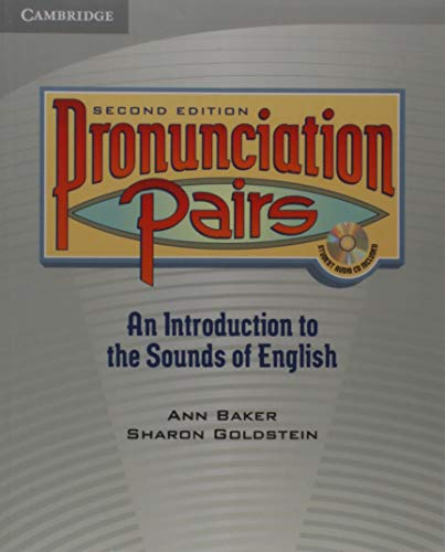 Pronunciation Pairs: An Introduction to the Sounds of...