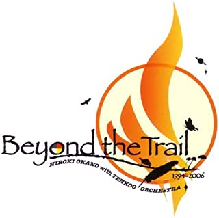 Beyond the Trail(DVD付)