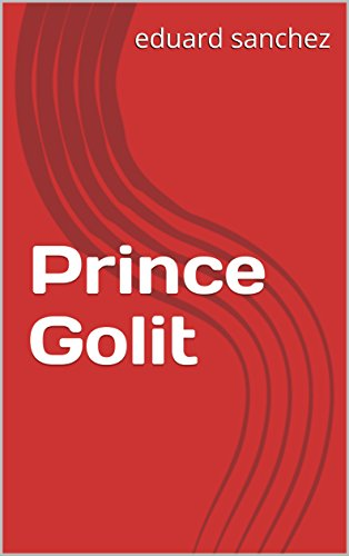Prince Golit (Spanish Edition)