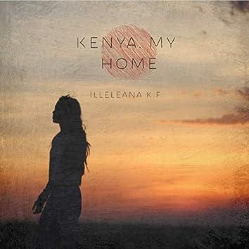 Kenya, My Home