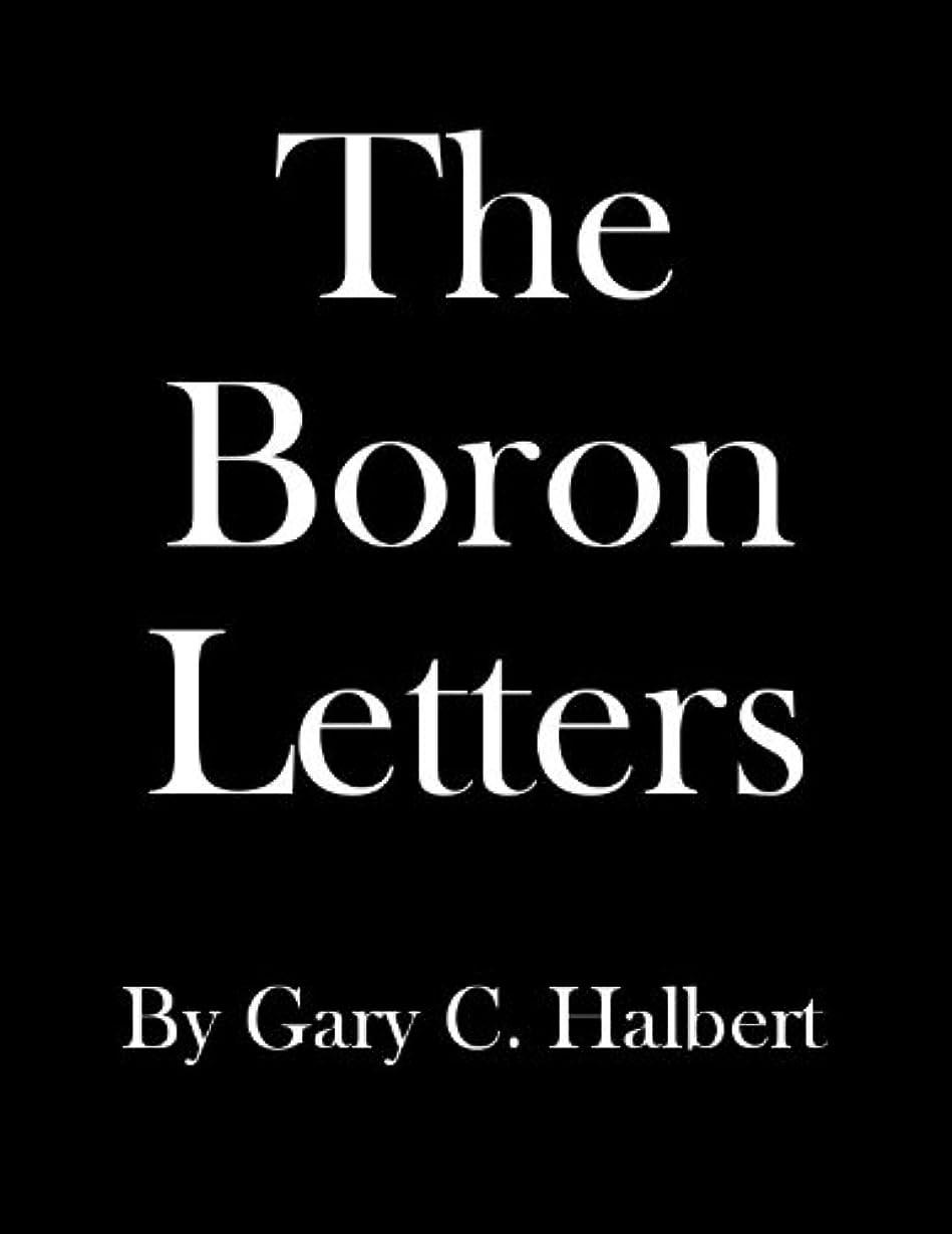 くすぐったい八免除するThe Boron Letters (English Edition)
